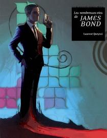 Les nombreuses vies de James Bond - LaurentQueyssi