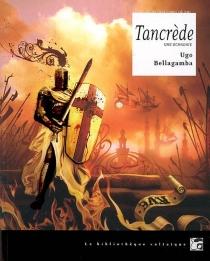 Tancrède : une uchronie - UgoBellagamba