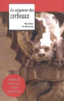 La geste de Lyon - NicolasLe Breton