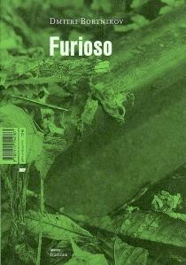 Furioso| Suivi de Aux mains liées - DmitrijBortnikov