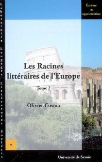 Les racines littéraires de l'Europe - OlivierCosma