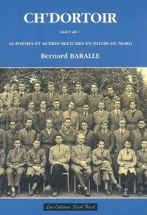 Ch'dortoir - BernardBaralle