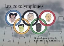 Les zozolympiques : un cauchemar réaliste - Laplote