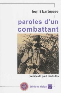 Paroles d'un combattant : articles et discours (1917-1920) - HenriBarbusse