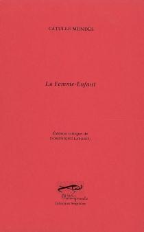 La femme-enfant - CatulleMendès