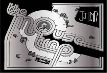 The mouse trap - John John LMR