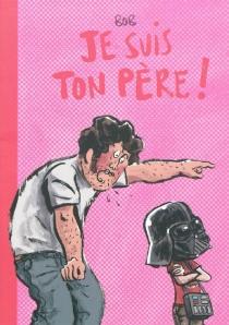Je suis ton père ! - Bob