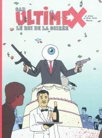 Ultimex et Steve le faire-valoir prodige - Gad