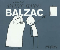 Vivre avec Balzac - JorisClerté