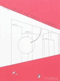 Cent mètres carrés - FrançoisHenninger