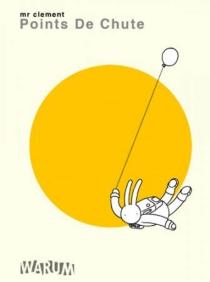 Points de chute - Mr Clément