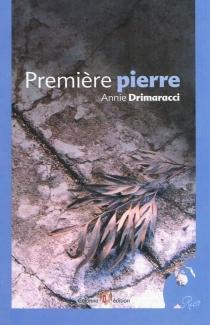 Première pierre - AnnieDrimaracci