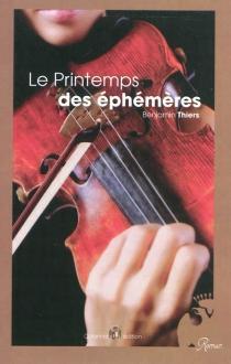 Le printemps des éphémères - BenjaminThiers