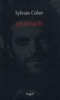 Les effacés - SylvainCoher