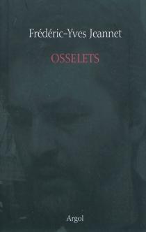 Osselets - Frédéric-YvesJeannet