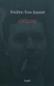 Cyclone - Frédéric-YvesJeannet
