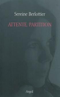 Attente, partition - SereineBerlottier