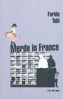 Merde in France - FaridaTahi