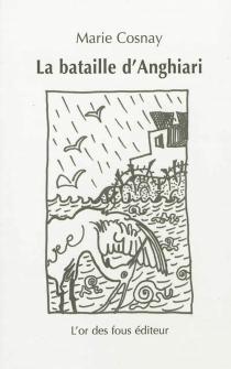 La bataille d'Anghiari - MarieCosnay