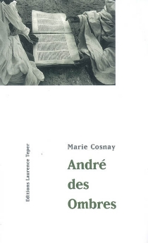 André des ombres - Marie Cosnay