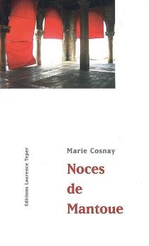 Noces de Mantoue : conte - MarieCosnay