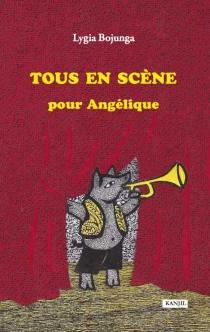 Tous en scène pour Angélique - Lygia BojungaNunes