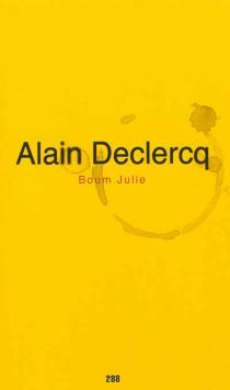 Boum Julie - AlainDeclercq