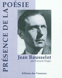 Jean Rousselot - FrançoisHuglo