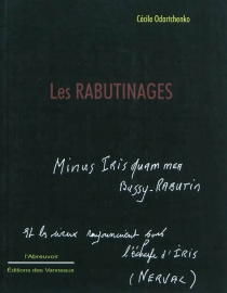Les rabutinages : avril-juillet 2007 - CécileOdartchenko