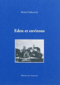 Eden et environs - MichelVolkovitch