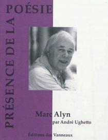 Marc Alyn - AndréUghetto
