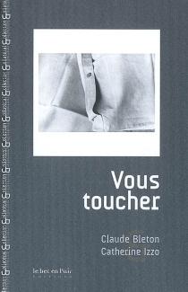 Vous toucher - ClaudeBleton