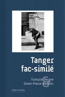 Tanger fac-similé - FrançoisVergne