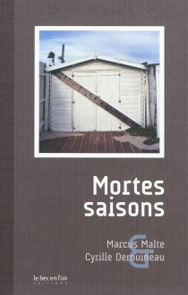 Mortes saisons - MarcusMalte