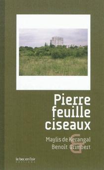 Pierre feuille ciseaux - Maylis deKerangal
