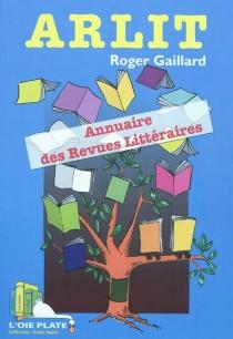 Arlit : annuaire des revues littéraires - RogerGaillard