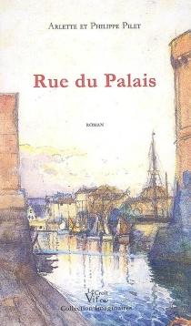 Rue du Palais - PhilippePilet