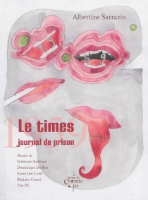 Le Times, journal de prison, 1959 - Albertine Sarrazin