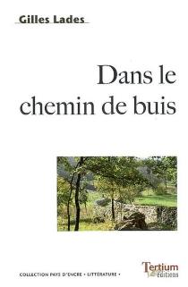 Dans le chemin de buis - GillesLades
