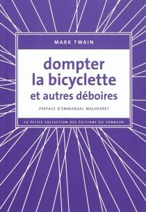 Dompter la bicyclette : et autres déboires - MarkTwain