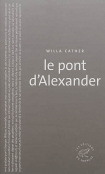 Le pont d'Alexander - Willa Cather