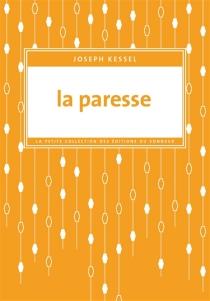 La paresse - JosephKessel