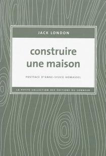 Construire une maison - JackLondon