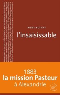 L'insaisissable - Anne RichardsonRoiphe
