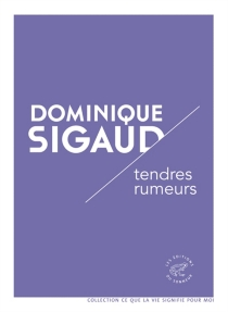 Tendres rumeurs - Dominique Sigaud-Rouff