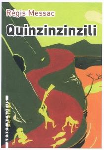 Quinzinzinzili - RégisMessac