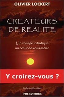 Créateurs de réalité - OlivierLockert