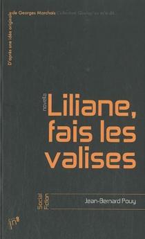 Liliane, fais les valises - Jean-BernardPouy
