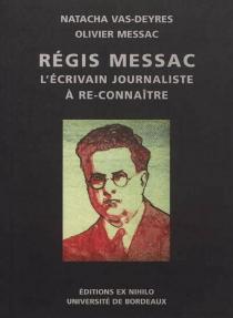 Régis Messac : un écrivain-journaliste à re-connaître -