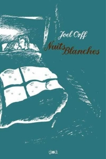 Nuits blanches - Joel Orff